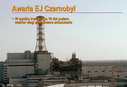 Prezentacja o awarii w Czarnobylu (power Point)